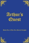 Image for Arthur's quest : book one