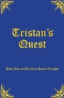 Image for Tristan's quest : book two