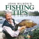Image for John Wilson's Fishing Tips