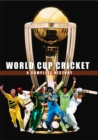 Image for World Cup cricket  : a complete history