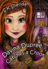 Image for Davina Dupree catches a crook