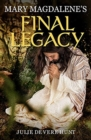 Image for Mary Magdalene's Final Legacy