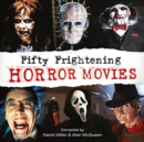 Image for Fifty frightening horror movies