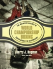 Image for The definitive history of world championship boxing: super middle to heavyweight