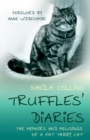 Image for Truffles' Diaries : Memoirs and Mewsings of a Fat Tabby Cat