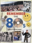 Image for Remember the 80s