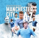 Image for The best of the sky blues  : the Manchester City A-Z