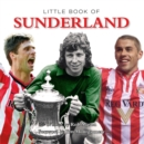 Image for Little book of Sunderland