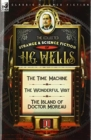 Image for The Collected Strange & Science Fiction of H. G. Wells : Volume 1-The Time Machine, The Wonderful Visit & The Island of Doctor Moreau