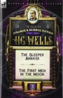 Image for The Collected Strange & Science Fiction of H. G. Wells : Volume 3-The Sleeper Awakes & The First Men in the Moon
