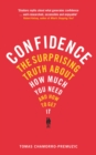 Image for Confidence: overcoming low self-esteem insecurity, and self-doubt