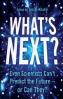 Image for What's next?: what science can tell us about our fascinating future