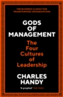 Image for Gods of Management: The Ancient Art of Modern Leadership