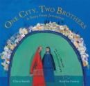 Image for One city, two brothers  : a story from Jerusalem