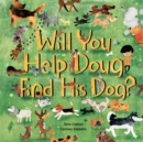 Image for Will you help Doug find his dog?