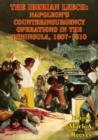 Image for Iberian Leech: Napoleon's Counterinsurgency Operations In The Peninsula, 1807-1810
