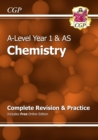 Image for A-Level Chemistry: Year 1 & AS Complete Revision & Practice with Online Edition