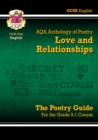 Image for New GCSE English Literature AQA Poetry Guide: Love & Relationships Anthology - The Grade 9-1 Course