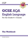 Image for GCSE English Language AQA Workbook - for the Grade 9-1 Course (includes Answers)