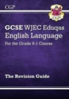 Image for GCSE WJEC Eduqas English language  : for the grade 9-1 course: The revision guide