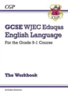 Image for GCSE WJEC Eduqas English language  : for the grade 9-1 course: The workbook : includes answers