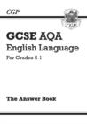 Image for GCSE English Language AQA Answers for Study & Exam Practice: Grades 5-1