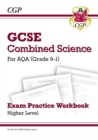Image for Grade 9-1 GCSE Combined Science: AQA Exam Practice Workbook - Higher