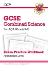 Image for Grade 9-1 GCSE Combined Science: AQA Exam Practice Workbook - Foundation