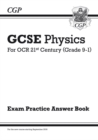 Image for GCSE Physics: OCR 21st Century Answers (for Exam Practice Workbook)