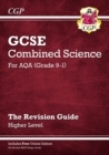 Image for Grade 9-1 GCSE Combined Science: AQA Revision Guide with Online Edition - Higher
