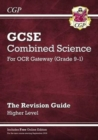 Image for Grade 9-1 GCSE Combined Science: OCR Gateway Revision Guide with Online Edition - Higher