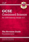 Image for Grade 9-1 GCSE Combined Science: OCR Gateway Revision Guide with Online Edition - Foundation