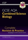 Image for Grade 9-1 GCSE Combined Science: Biology AQA Higher Complete Revision & Practice with Online Edition