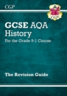 Image for GCSE History AQA Revision Guide - for the Grade 9-1 Course