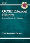 Image for GCSE History Edexcel Revision Guide - for the Grade 9-1 Course