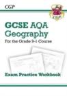 Image for Grade 9-1 GCSE Geography AQA Exam Practice Workbook