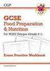 Image for Grade 9-1 GCSE Food Preparation & Nutrition - WJEC Eduqas Exam Practice Workbook (incl. Answers)