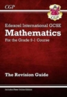 Image for Edexcel International GCSE Maths Revision Guide - for the Grade 9-1 Course (with Online Edition)