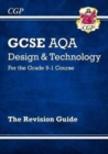 Image for GCSE AQA design & technology  : for the grade 9-1 course: The revision guide