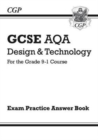 Image for New Grade 9-1 GCSE Design & Technology AQA Answers (for Exam Practice Workbook)