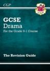 Image for Grade 9-1 GCSE Drama Revision Guide