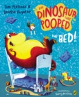 Image for The dinosaur that pooped the bed!