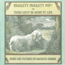Image for Higglety pigglety pop! or, There must be more to life