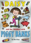 Image for Daisy and the trouble with piggy banks