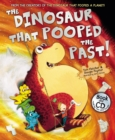Image for The dinosaur that pooped the past!