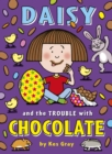Image for Daisy and the trouble with chocolate