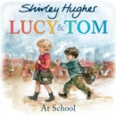 Image for Lucy & Tom at school