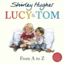 Image for Lucy & Tom  : from A to Z