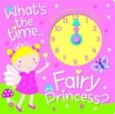Image for Fairy Princess Clock Book : Learn How to Read the Time with the Fairy Princess!