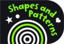 Image for Black and White Shapes and Patterns : Chunky Board Book